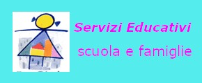 Servizi educativi scuola e famiglie